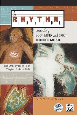 The Rhythm Inside: Connecting Body, Mind and Spirit Through Music (book & cd)