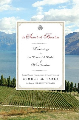 In Search of Bacchus by George M. Taber