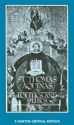 On Politics and Ethics by Thomas Aquinas