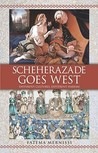 Scheherazade Goes West: Different Cultures, Different Harems
