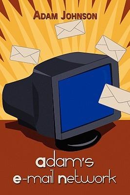 Adam's E-mail Network by Adam   Johnson