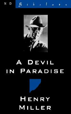 A Devil in Paradise by Henry Miller