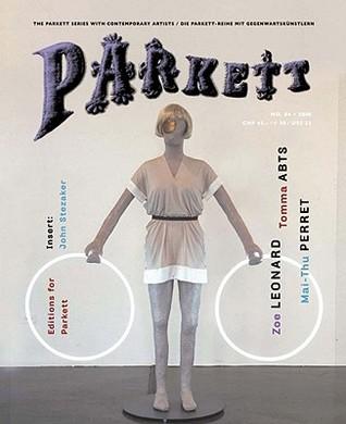 Parkett, No. 84: Zoe Leonard, Tomma Abts, Mai-Thu Perret