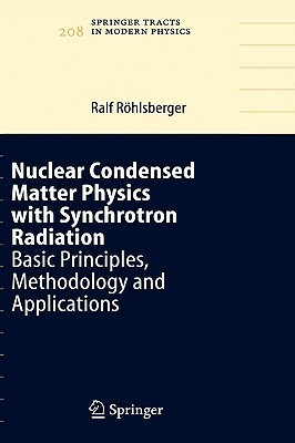 Nuclear Condensed Matter Physics with Synchrotron Radiation: Basic Principles, Methodology and Applications