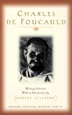 Charles de Foucauld: Writings Selected with an Introduction