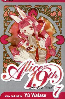 Alice 19th, Vol. 7 (Alice 19th, #7)