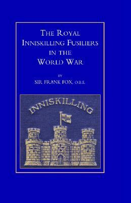 Royal Inniskilling Fusiliers in the World War (1914-1918)
