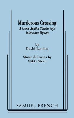 Murderous Crossing