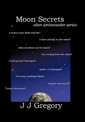Moon Secrets (Alien Ambassador, #3)