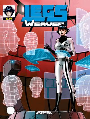 Legs Weaver n. 97: La sosia