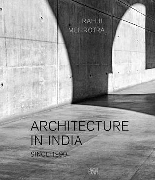 Architecture In India: Since 1900