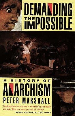 Demanding the Impossible by Peter   Marshall