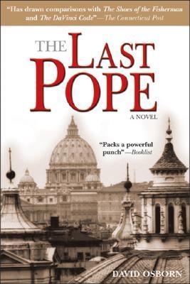 The Last Pope by David Osborn
