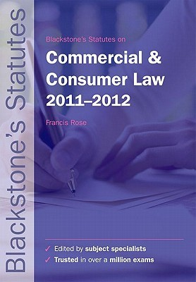 Blackstone's Statutes on Commercial and Consumer Law 2011-2012