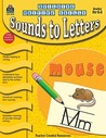 Building Writing Skills: Sounds To Letters