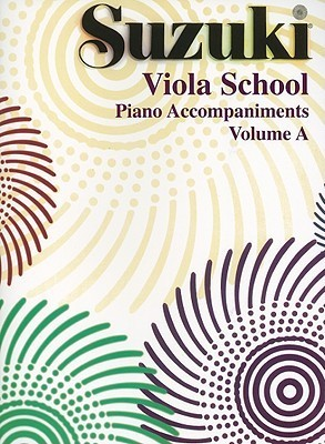 Suzuki Viola School, Piano Accompaniments, Volume A (1&2)