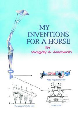 My Inventions for a Horse