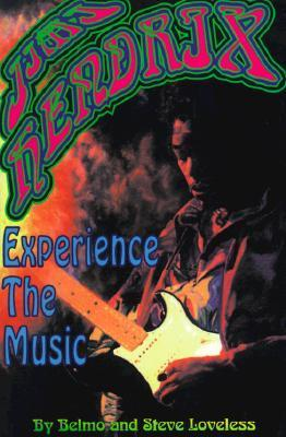 Jimi Hendrix: Experience the Music