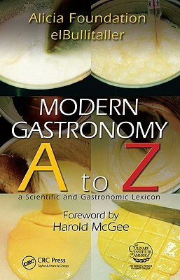 Modern Gastronomy A to Z: A Scientific and Gastronomic Lexicon