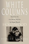 White Columns in Hollywood: Reports from the Gone with the Wind Sets