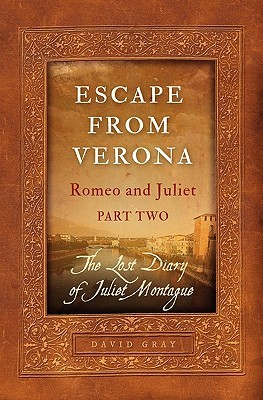Escape from Verona by David  Gray