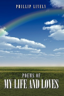 Poems of My Life and Loves