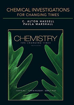 Chemical Investigations: Chemistry for Changing Times