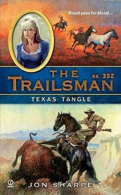 Texas Tangle (The Trailsman #352)