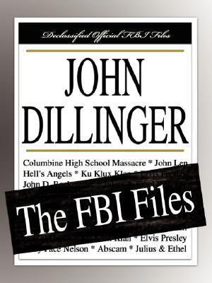 John Dillinger: The FBI Files