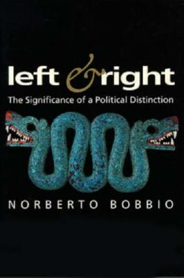Left and Right: The Significance of a Political Distinction
