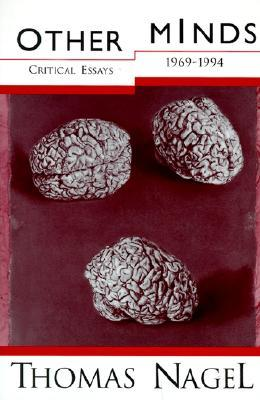 Ebook Other Minds: Critical Essays, 1969-1994 by Thomas Nagel TXT!