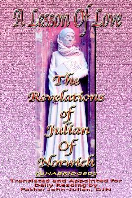 A Lesson of Love: The Revelations of Julian of Norwich