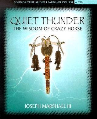 Quiet Thunder by Joseph M. Marshall III
