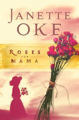 Roses for Mama (Women of the West, #3)