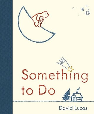 Ebook Something to Do by David Lucas TXT!