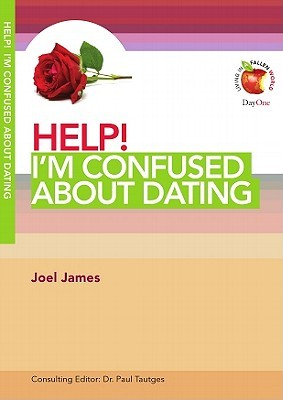 Help! I'm Confused About Dating (Living In A Fallen World)