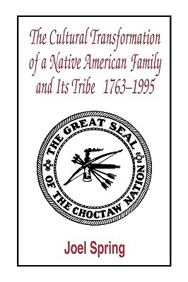 The Cultural Transformation of a Native American Family and Its Tribe 1763-1995: A Basket of Apples