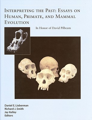 Interpreting the Past: Essays on Human, Primate, and Mammal Evolution