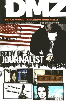DMZ, Vol. 2: Body of a Journalist