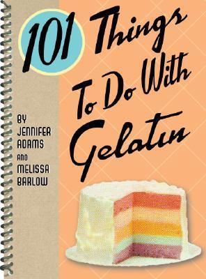 101 Things to Do with Gelatin Descargas gratuitas de audiolibros para la esquina