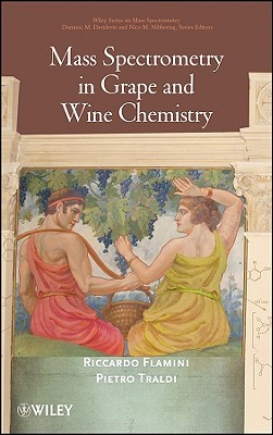 Mass Spectrometry in Grape and Wine Chemistry