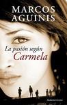 La pasión según Carmela