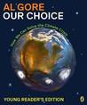 Our Choice: A Pla...