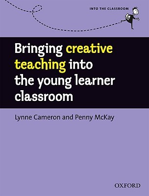 Bringing Creative Teaching into the Young Learner Classroom