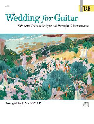 Wedding For Guitar In Tab Solos And Duets With Optional Parts