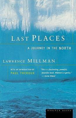 Last Places: A Journey in the North EPUB