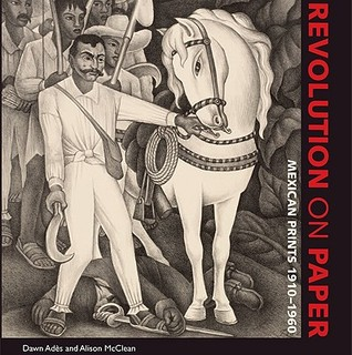 Revolution on Paper by Dawn Ades