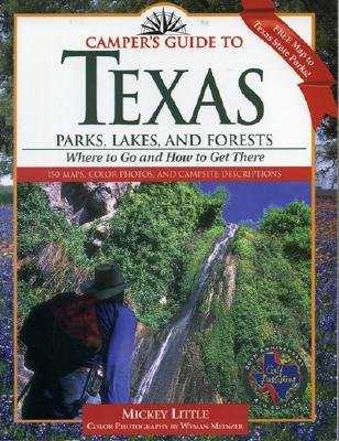 Camper's Guide to Texas: Parks, Lakes, and Forests