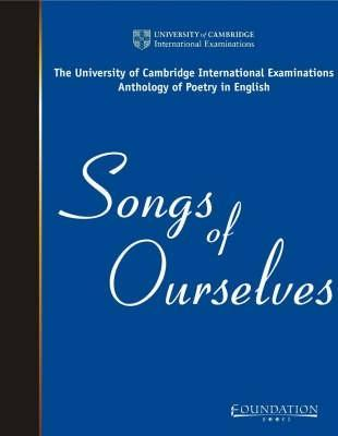 Songs Of Ourselves by University of Cambridge