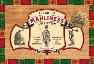 Ebook Art of Manliness Collection by Brett McKay DOC!